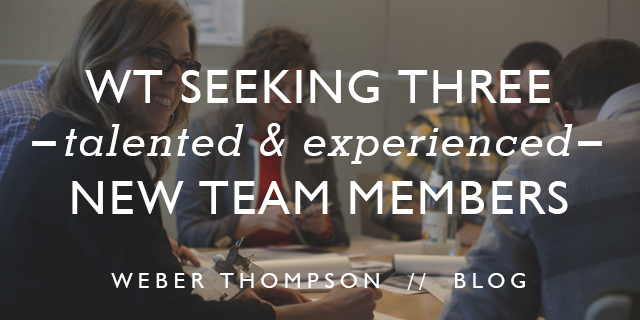 Weber Thompson is Hiring